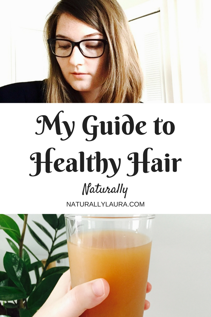 My Guide to Healthy Hair